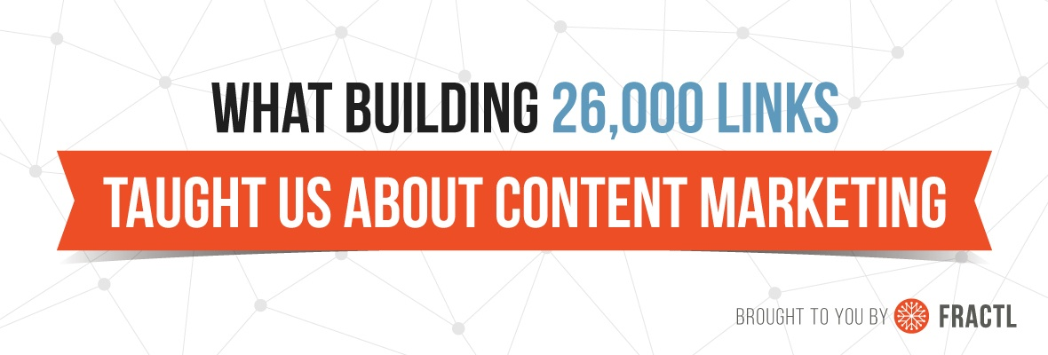 , 3 Takeaways From Building 26,000 Links [Study]
