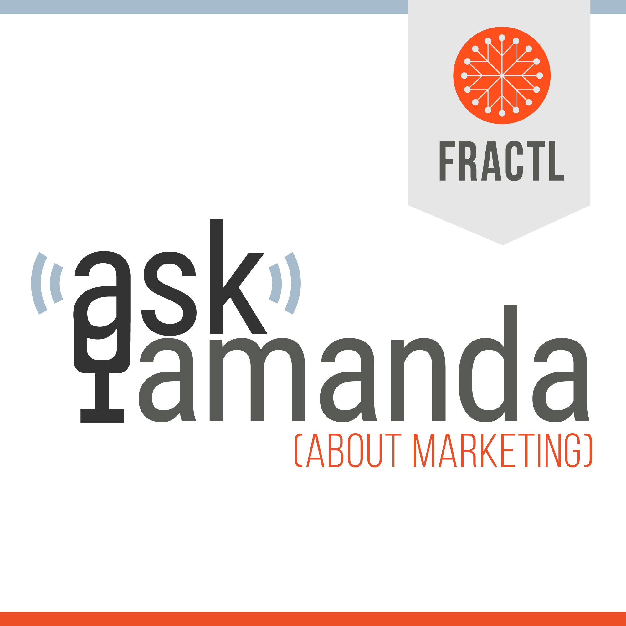 Content Marketing Podcast: Ask Amanda About Marketing