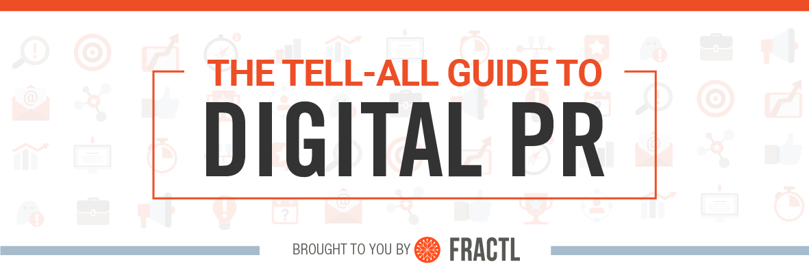 digital pr, Ultimate Guide to Digital PR Outreach