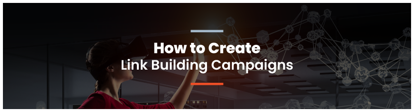 link-building-campaigns-header