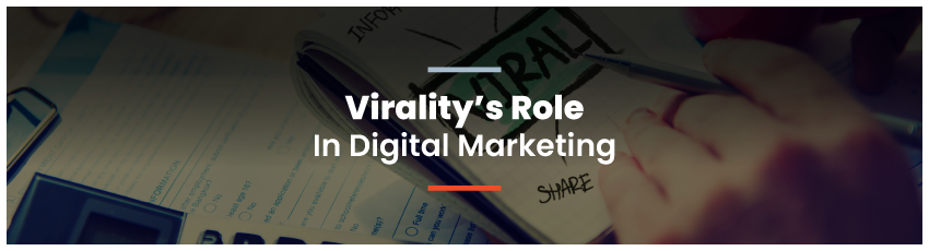 Viralitys-Role-In-Digital-Marketing-header
