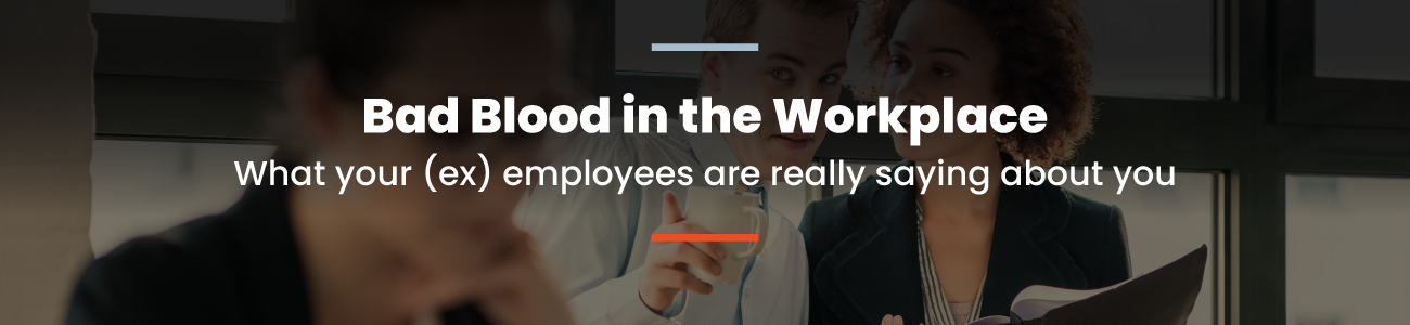 , Bad Blood in the Workplace: Survey of 1096 American Workers