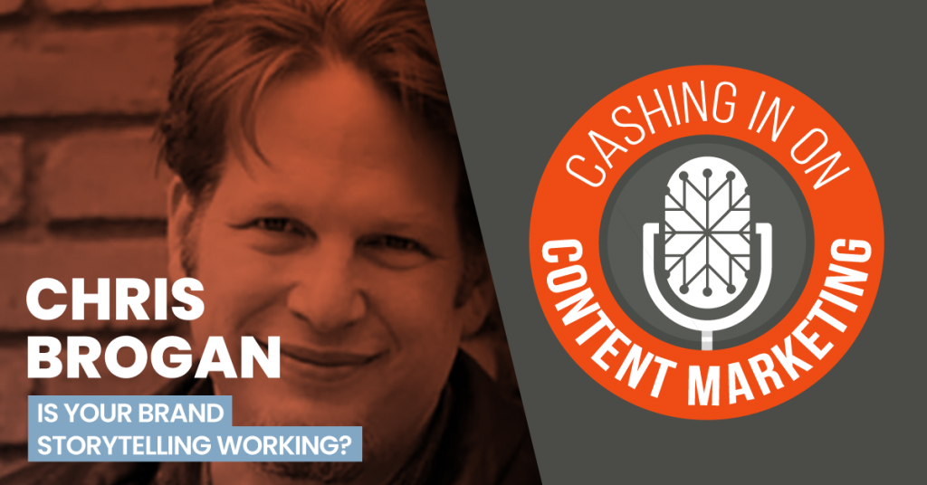 Chris Brogan - Cashing In On Content Marketing